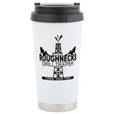 Roughnecks Drill Deeper Travel Mug