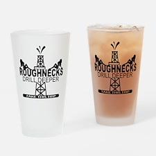 Roughnecks Drill Deeper Drinking Glass