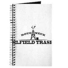 Roughneck Oilfield Trash Journal