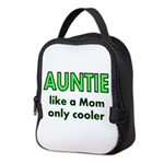 Auntie. like a Mom only cooler Neoprene Lunch Bag