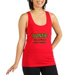 Auntie. Like A Mom Only Cooler Racerback Tank Top