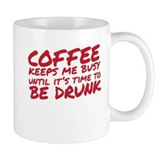 coffee keeps me busy Mugs