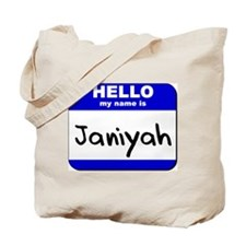 hello my name is janiyah Tote Bag