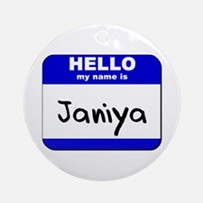 hello my name is janiya  Ornament (Round)