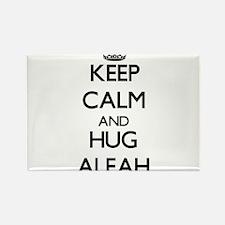 Keep Calm and HUG Aleah Magnets