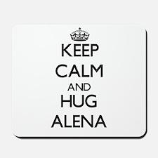 Keep Calm and HUG Alena Mousepad