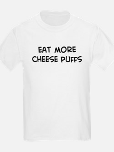 Eat more Cheese Puffs T-Shirt