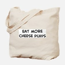 Eat more Cheese Puffs Tote Bag