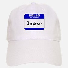 hello my name is janine Baseball Baseball Cap