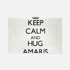 Keep Calm and HUG Amaris Magnets