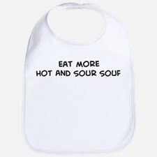 Eat more Hot And Sour Soup Bib