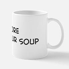 Eat more Hot And Sour Soup Mug