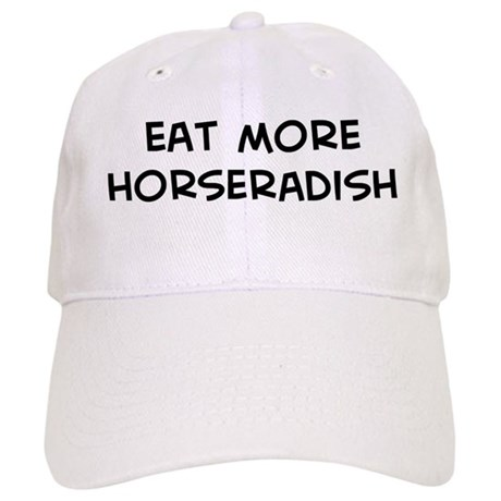 Eat more Horseradish Cap
