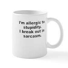 Allergic To Stupidity Mugs