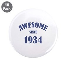 "Awesome Since 1934 3.5"" Button (10 pack)"