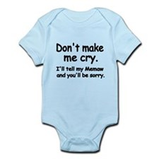 Dont Make Me Cry Body Suit