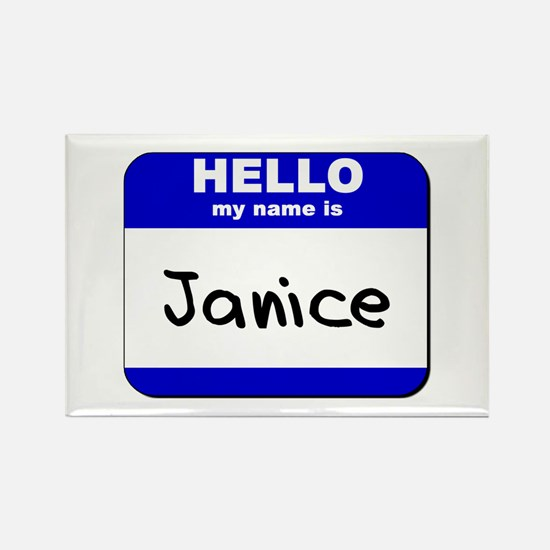 hello my name is janice Rectangle Magnet