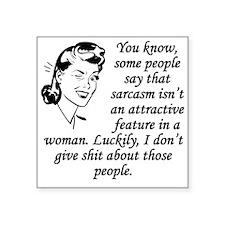 Sarcasm Isnt An Attractive Feature Sticker