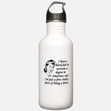 Few Credits Short Of Being A Bitch Water Bottle
