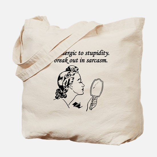 Im Allergic To Stupidity Tote Bag