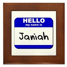 hello my name is janiah  Framed Tile