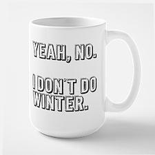 No Winter Mugs