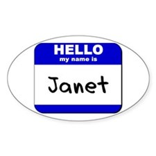 hello my name is janet Oval Decal