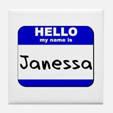 hello my name is janessa  Tile Coaster