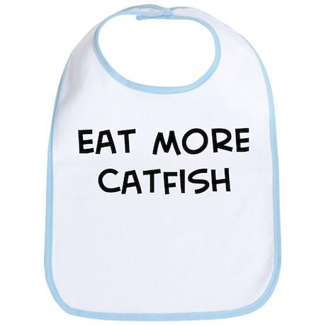 Eat more Catfish Bib