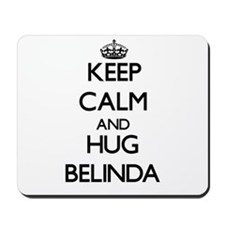 Keep Calm and HUG Belinda Mousepad