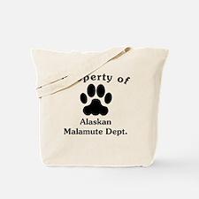 Property Of Alaskan Malamute Dept Tote Bag