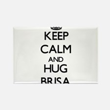 Keep Calm and HUG Brisa Magnets