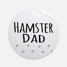Hamster Dad Ornament (Round)