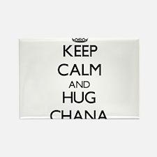 Keep Calm and HUG Chana Magnets
