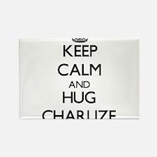 Keep Calm and HUG Charlize Magnets