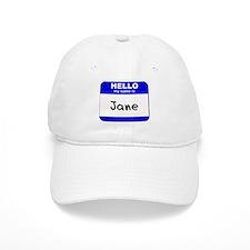 hello my name is jane Baseball Cap
