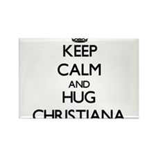 Keep Calm and HUG Christiana Magnets