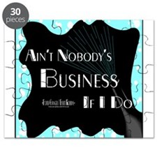 Aint Nobody Business Puzzle