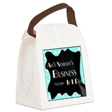 Aint Nobody Business Canvas Lunch Bag