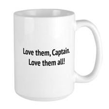 "Sound of Music - ""Love Them, Captain!"" Mugs"
