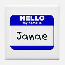 hello my name is janae  Tile Coaster