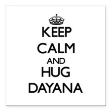 "Keep Calm and HUG Dayana Square Car Magnet 3"" x 3"""