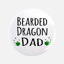 "Bearded Dragon Dad 3.5"" Button"