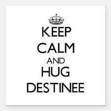 "Keep Calm and HUG Destinee Square Car Magnet 3"" x"