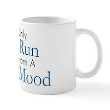 One Run Away Good Mood Small Mug