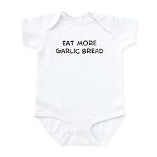 Eat more Garlic Bread Infant Bodysuit