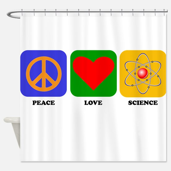Peace Love Science Shower Curtain