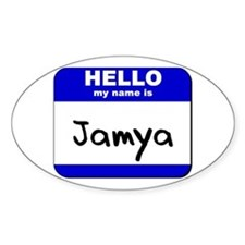 hello my name is jamya Oval Decal