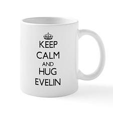 Keep Calm and HUG Evelin Mugs