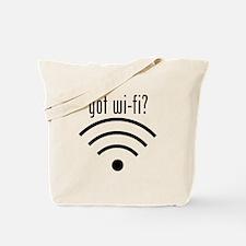 got wi-fi? Tote Bag